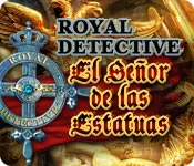 Royal Detective: El Señor de las Estatuas