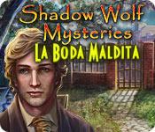 Shadow Wolf Mysteries: La Boda Maldita (Edición Coleccionista)