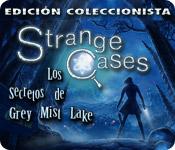 Strange Cases: Los Secretos de Grey Mist Lake Edición Coleccionista