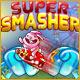 Super Smasher