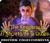 The Keepers: El Secreto de la Orden Edición Coleccionista
