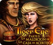 Tiger Eye Parte I: La Maldición de la Caja de Acertijos
