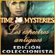 Time Mysteries: Los espectros antiguos Edición Coleccionista