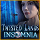 Twisted Lands: Insomnia