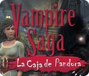 Vampire Saga:  La Caja de Pandora