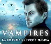 Vampires: La Historia de Todd y Jessica