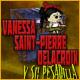 Vanessa Saint-Pierre Delacroix y su pesadilla