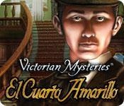 Victorian Mysteries: El Cuarto Amarillo