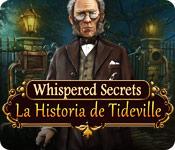 Whispered Secrets: La Historia de Tideville (Edición Coleccionista)