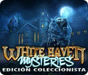 White Haven Mysteries Edición Coleccionista