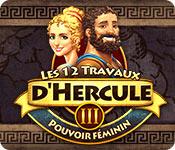 Les 12 Travaux D'Hercule III: Pouvoir Féminin