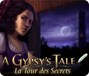 A Gypsy's Tale: La Tour des Secrets