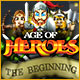 Age of Heroes: The Beginning
