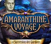 Amaranthine Voyage: La Succession des Gardiens – Solution