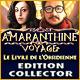 Amaranthine Voyage: Le Livre de l'Obsidienne Edition Collector