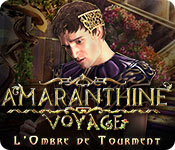 Amaranthine Voyage: L'Ombre de Tourment