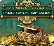 Artifacts of the Past: Les Mystères des Temps Anciens