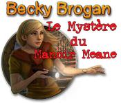 Becky Brogan: Le Mystère du Manoir Meane