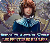 Bridge to Another World: Les Peintures Brûlées