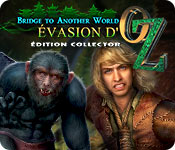 Bridge to Another World: Évasion d'Oz Édition Collector
