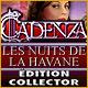 Cadenza: Les Nuits de La Havane Édition Collector