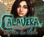 Calavera: La Fête des Morts
