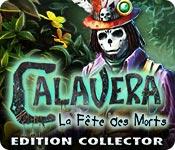 Calavera: La Fête des Morts Edition Collector