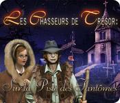 Les Chasseurs de Trésor: Sur la Piste des Fantômes