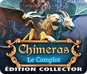 Chimeras: Le Complot Édition Collector