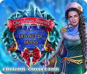 Christmas Stories: La Forêt de Sapins Édition Collector