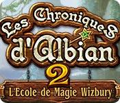 Les Chroniques d'Albian 2: L'Ecole de Magie Wizbury