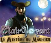 Clairvoyant: Le Mystère du Magicien