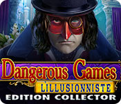 Dangerous Games: L'Illusionniste Edition Collector