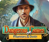 Dangerous Games: Prisonniers du Destin – Solution