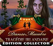 Danse Macabre: Tragédie Irlandaise Édition Collector