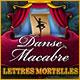 Danse Macabre: Lettres Mortelles