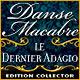 Danse Macabre: Le Dernier Adagio Edition Collector