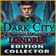 Dark City: Londres Édition Collector