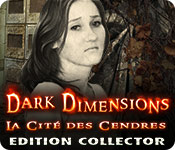 Dark Dimensions: La Cité des Cendres Edition Collector