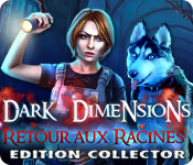 Dark Dimensions: Retour aux Racines Edition Collector
