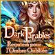 Dark Parables: Requiem pour l'Ombre Oubliée