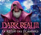 Dark Realm: La Reine des Flammes