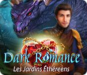 Dark Romance: Les Jardins Éthéreens