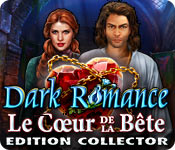 Dark Romance: Le Cœur de la Bête Edition Collector