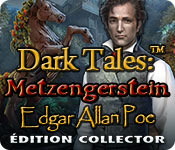 Dark Tales: Metzengerstein Edgar Allan Poe Édition Collector
