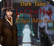 Dark Tales: ™ Le Chat Noir Edgar Allan Poe
