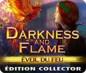 Darkness and Flame: Éveil du Feu Édition Collector