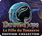 Dawn of Hope: La Fille du Tonnerre Édition Collector