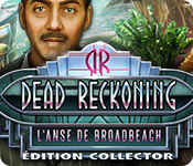 Dead Reckoning: L'Anse de Broadbeach Édition Collector