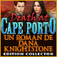 Death at Cape Porto: Un Roman de Dana Knightstone Edition Collector